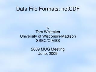 Data File Formats: netCDF