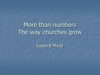 More than numbers The way churches grow