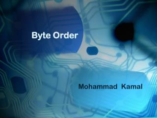 Byte Order