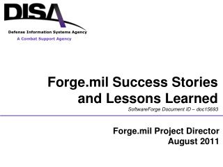Forge.mil Success Stories  and Lessons Learned SoftwareForge Document ID – doc15693