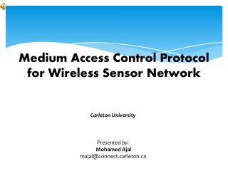 Medium Access Control Protocol for Wireless Sensor Network