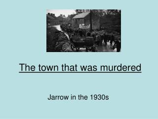 The town that was murdered
