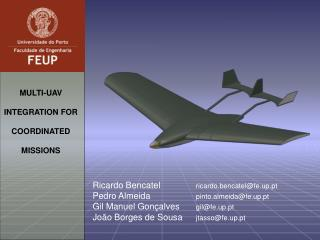 MULTI-UAV INTEGRATION FOR COORDINATED MISSIONS