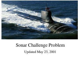Sonar Challenge Problem