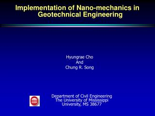 Implementation of Nano-mechanics in Geotechnical Engineering