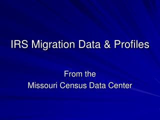 IRS Migration Data & Profiles