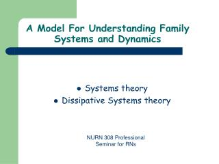 A Model For Understanding Family Systems and Dynamics
