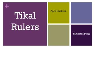 Tikal Rulers