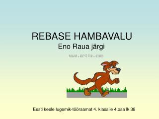 REBASE HAMBAVALU