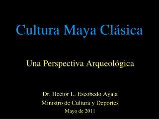 Cultura Maya Cl�sica