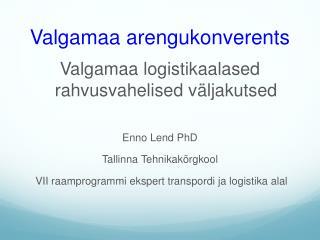 Valgamaa arengukonverents