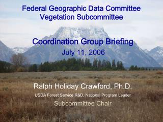 Federal Geographic Data Committee Vegetation Subcommittee