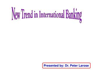 New Trend in International Banking