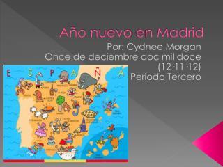 Año nuevo  en Madrid