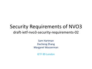 Security Requirements of NVO3 draft-ietf-nvo3-security-requirements-02
