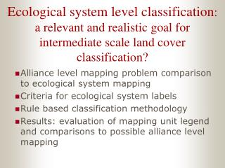 Alliance level mapping problem comparison to ecological system mapping