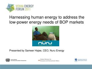 Harnessing human energy to address the low-power energy needs of BOP markets