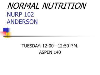 NORMAL NUTRITION NURP 102 ANDERSON