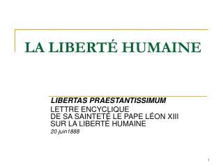 LA LIBERTÉ HUMAINE