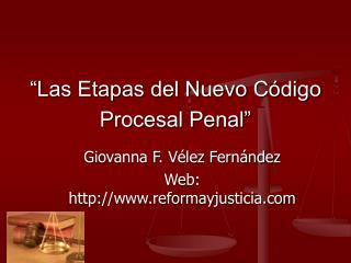 �Las Etapas del Nuevo C�digo Procesal Penal�