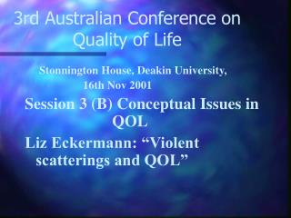 3rd Australian Conference on Quality of Life