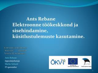 Elektroonilise keskkonna �Koolitark�       koostasid Tallinna 32. Keskkoolist