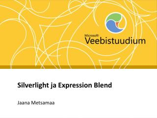 Silverlight ja Expression Blend