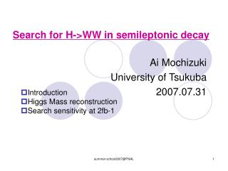 Search for H->WW in semileptonic decay