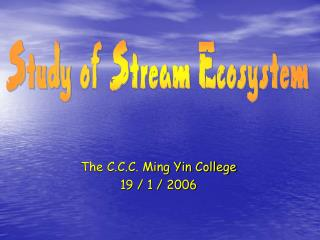 The C.C.C. Ming Yin College 19 / 1 / 2006