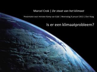 Marcel  Crok  |  De  staat  van het  klimaat