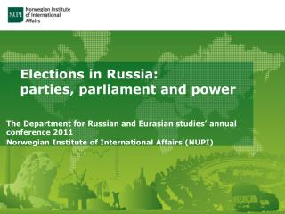 Elections in Russia:  parties, parliament and power