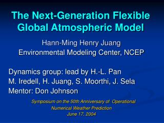 The Next-Generation Flexible Global Atmospheric Model