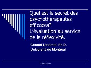 Quel est le secret des psychoth rapeutes efficaces L  valuation au service de la r flexivit .