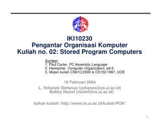 IKI10230 Pengantar Organisasi Komputer Kuliah no. 02: Stored Program Computers