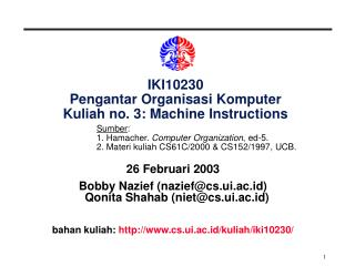 IKI10230 Pengantar Organisasi Komputer Kuliah no. 3: Machine Instructions