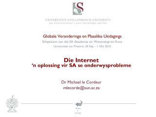 Globale Veranderinge en Plaaslike Uitdagings Simposium van die SA Akademie vir Wetenskap en Kuns