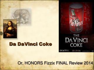 Da DaVinci  Coke