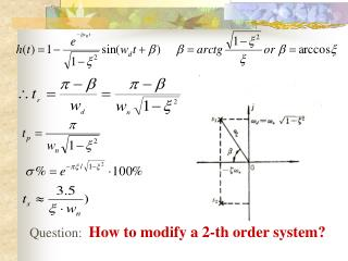 Question:   How to modify a 2-th order system?
