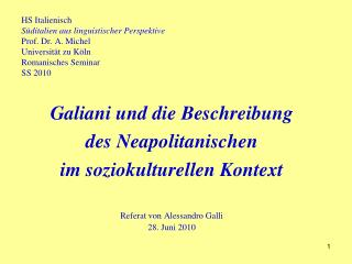 Galiani und die Beschreibung  des Neapolitanischen  im soziokulturellen Kontext