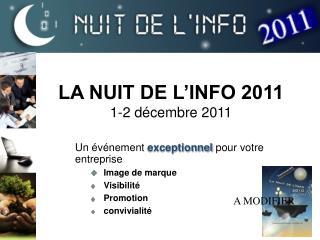 LA NUIT DE L'INFO 2011 1-2 décembre 2011