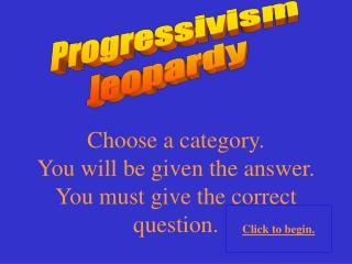 Progressivism Jeopardy