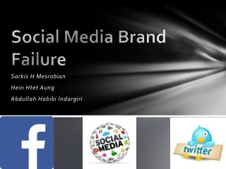 Social Media Brand Failure