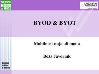 BYOD & BYOT