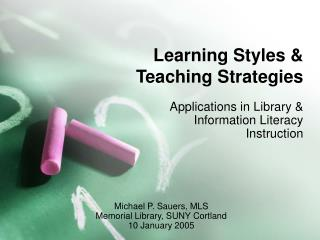 Learning Styles  Teaching Strategies