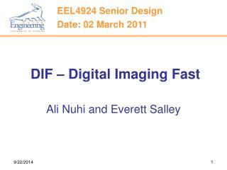 DIF – Digital Imaging Fast