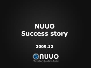 NUUO Success story 2009.12