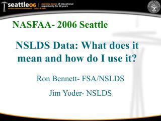 NASFAA- 2006 Seattle