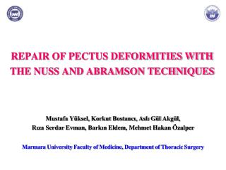 REPAIR OF PECTUS DEFORMITIES WITH  THE NUSS AND ABRAMSON TECHNIQUES