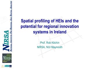 Spatial profiling of HEIs and the potential for regional innovation systems in Ireland