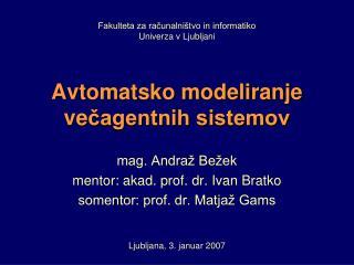 Avtomatsko modeliranje ve čagentnih sistemov